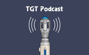 tgt podcast the gallifrey times doctor who